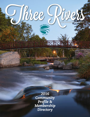 Three Rivers Area Chamber of Commerce Community Profile & Membership Directory